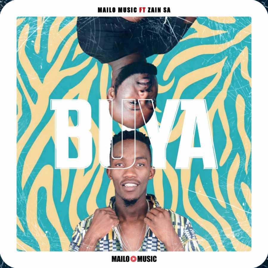 Mailo Music – Buya Ft. Zain SA