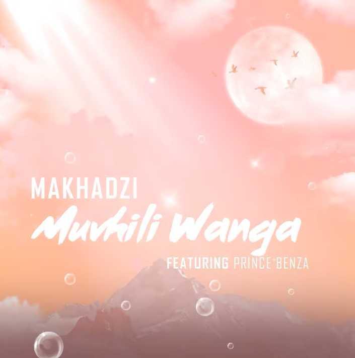 Makhadzi – Muvhili Wanga Ft. Prince Benza