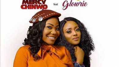 Mercy Chinwo Drops Onyedikagi Ft. Glowrie