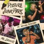 Mr JazziQ – Picture JunkPark Ft. Mpura & Fakelove