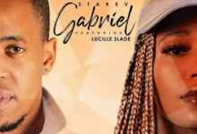 Stakev & Lucille Slade – Gabriel