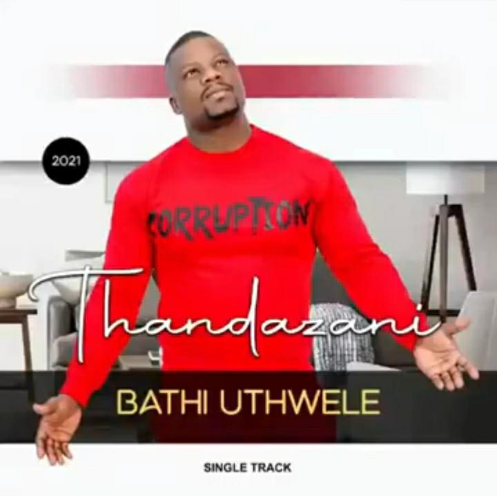 Thandazani – Bathi Uthwele (Uncoma uKhuzani)