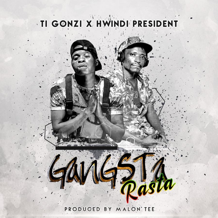 Ti Gonzi - Gangsta Rasta (feat. Hwindi President) - Single