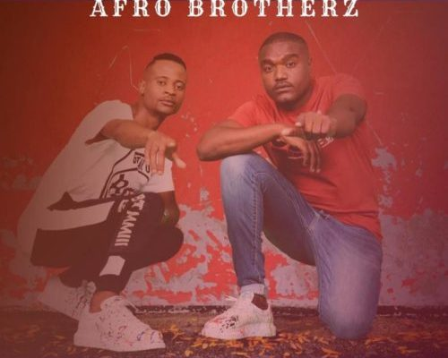 Afro Brotherz – Bayede