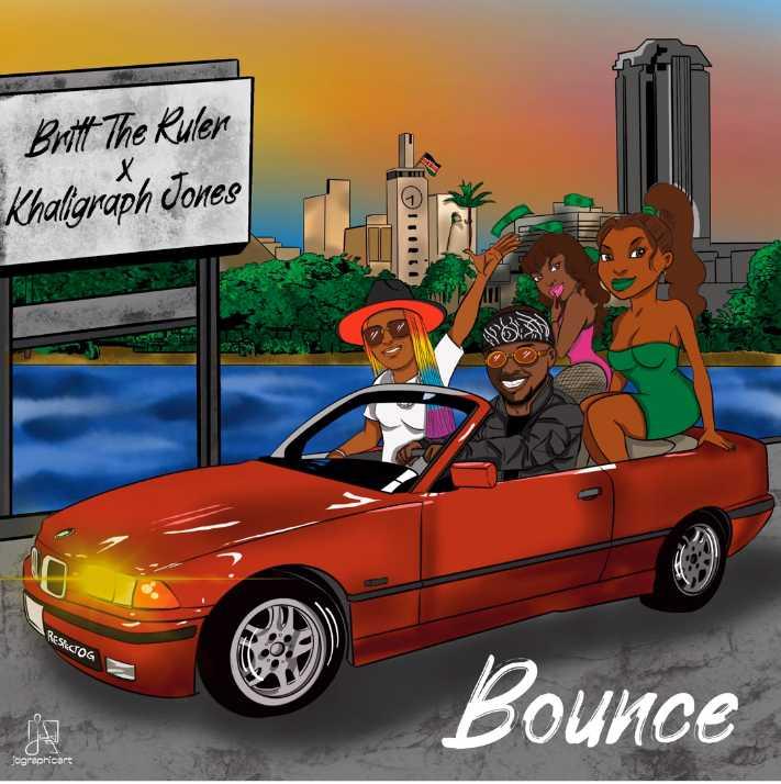 Britt The Ruler – Bounce Ft. Khaligraph Jones