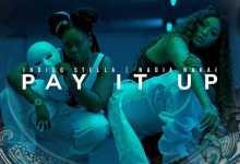 Indigo Stella & Nadia Nakai 'Pay It Up' Single To Drop Next Friday