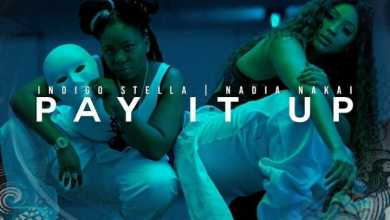 Indigo Stella & Nadia Nakai – Pay It Up