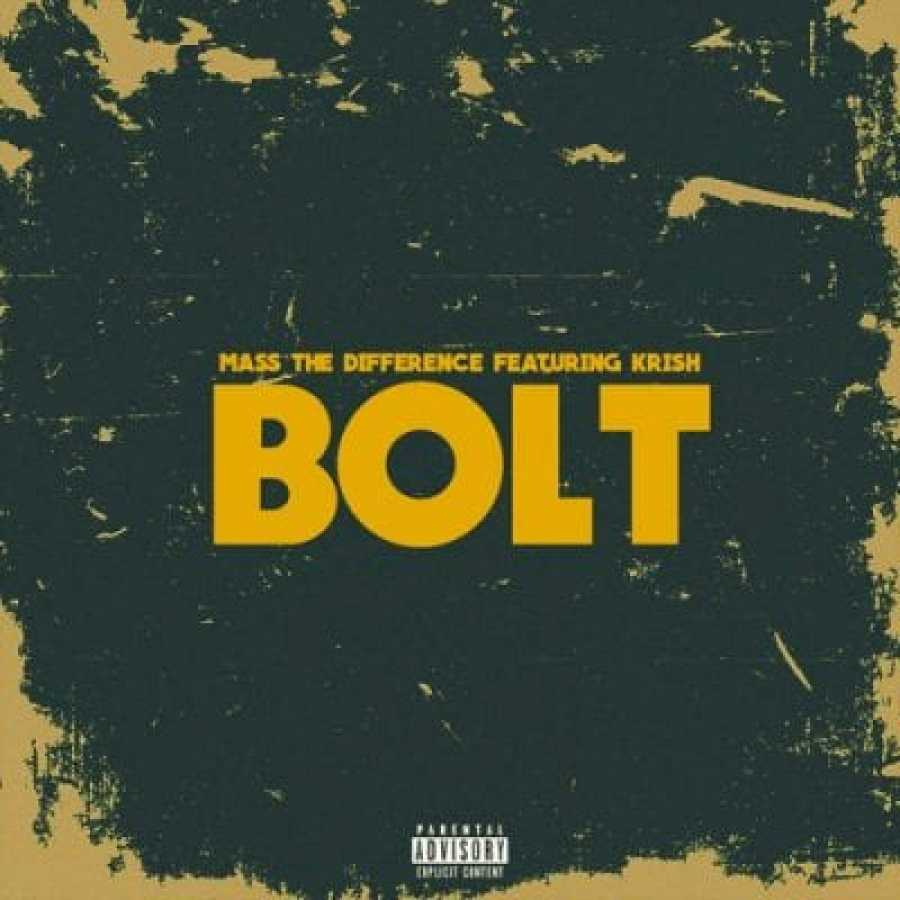 Mass The Difference – Bolt Ft. Krish
