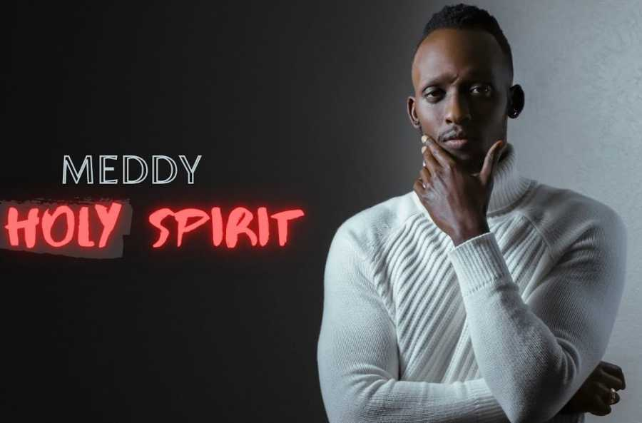 Meddy – Holy Spirit