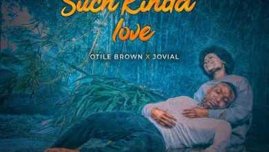 Otile Brown – Such Kinda Love Ft. Jovial