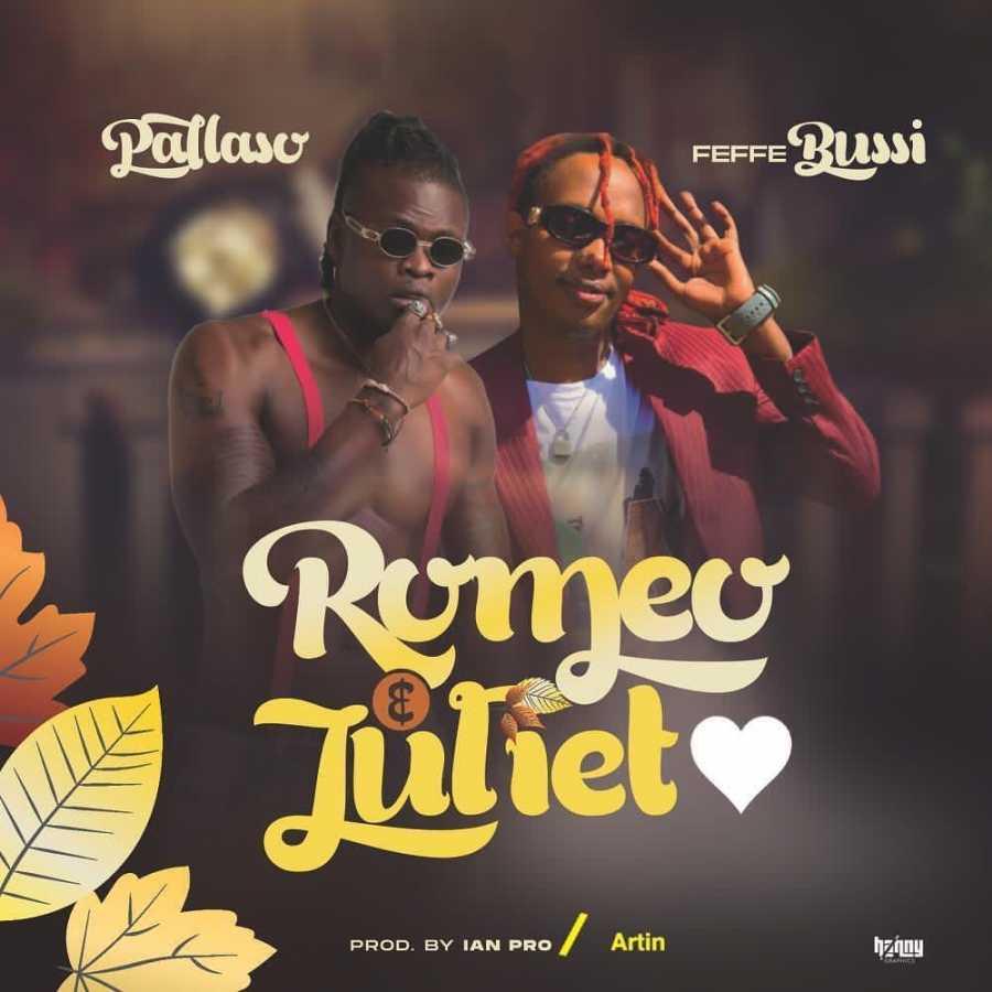 Pallaso – Romeo & Juliet Ft. Feffe Bussi