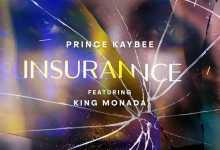 Prince Kaybee - Insurance ft. King Monada