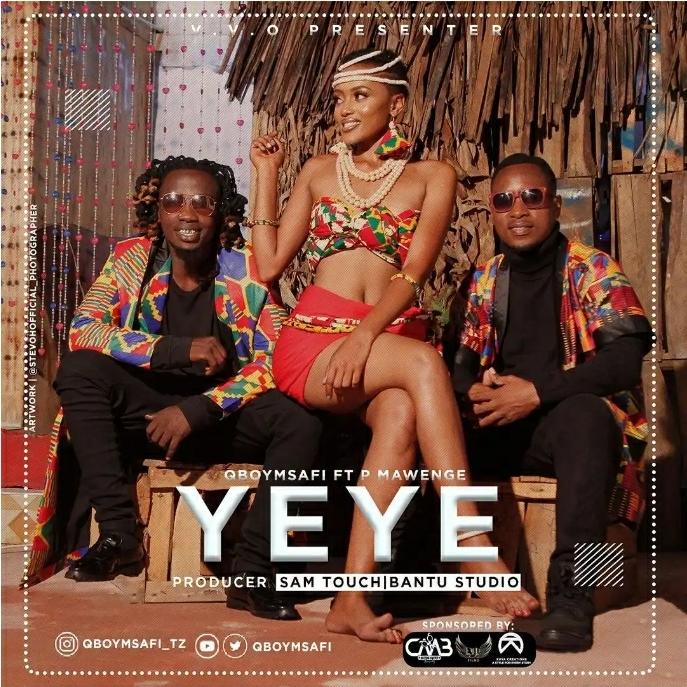 Q boy Msafi – YEYE Ft. P Mawenge