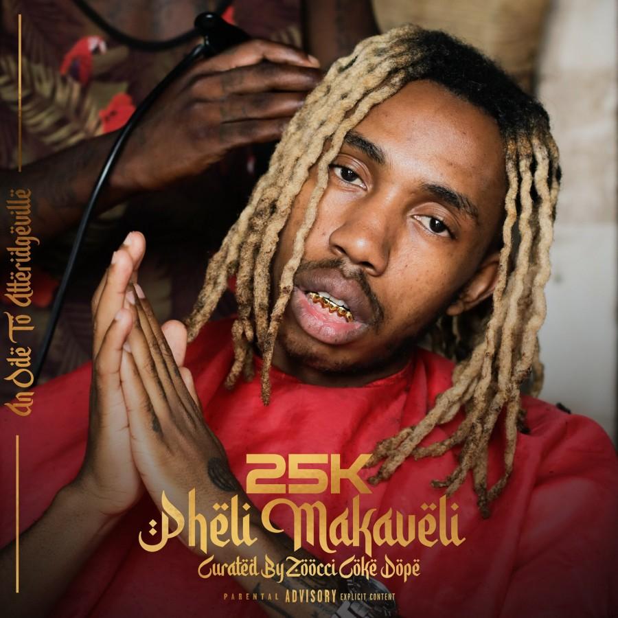 "25K's Debut Album ""Pheli Makaveli"" Album Available For Pre-Order This Friday"