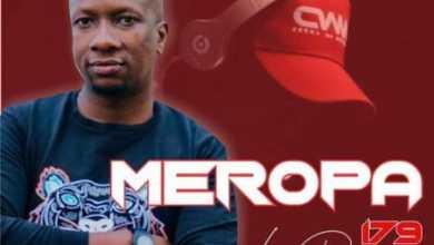 Ceega Wa Meropa – 179 Mix (Birthday Special Mix)