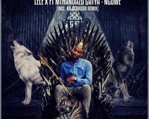 Lele X & Mthandazo Gatya – Nguwe