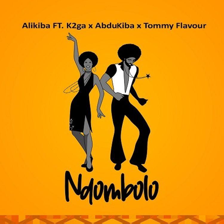 Alikiba – Ndombolo Ft. Abdukiba, K2ga & Tommy Flavour