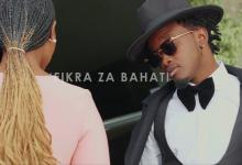 Bahati – Fikra Za Bahati