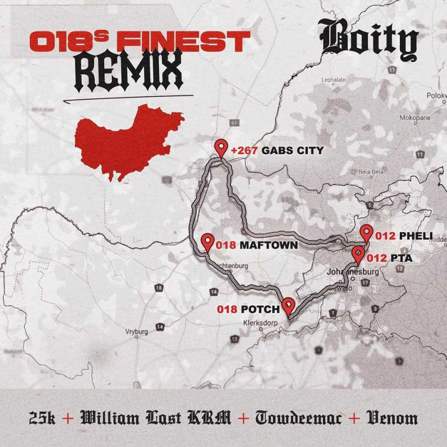 Boity – 018's Finest (Remix) Ft. 25K, William Last KRM, Towdee Mac & Venom