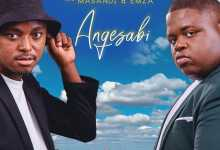 Campmasters - Angesabi Ft. Masandi & Emza