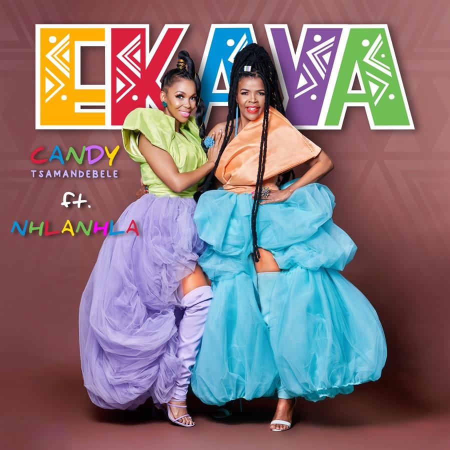 Candy Tsamandebele – Ekaya Ft. Nhlanhla Nciza