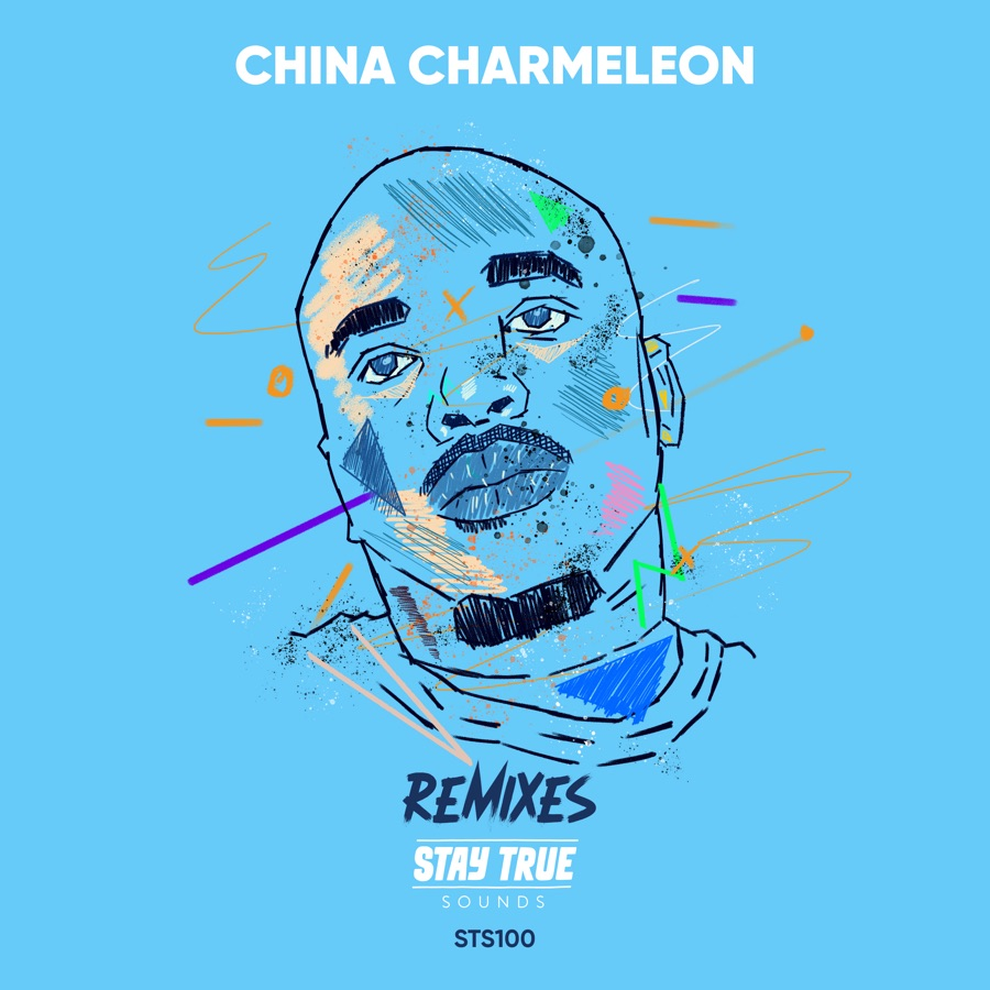 China Charmeleon –  Remixes Stay True Sounds Tracklist, Release Date & Artwork