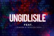 DJ Ace - Ungidlisile (ft. Nox, LeMark & Jessica Sodi)