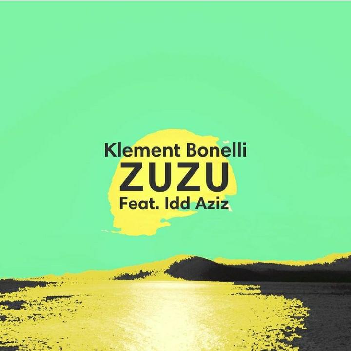 Klement Bonelli – Zuzu Ft. Idd Aziz