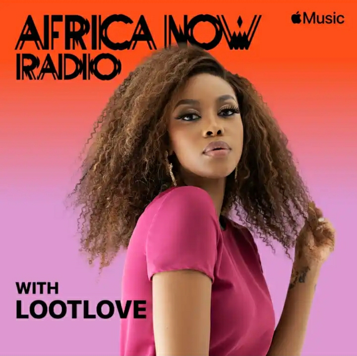 LootLove Announced As The New Host of Apple Music 1's Africa Now Radio