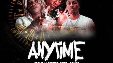 Melo – Anytime (ft. Emtee & Saudi)