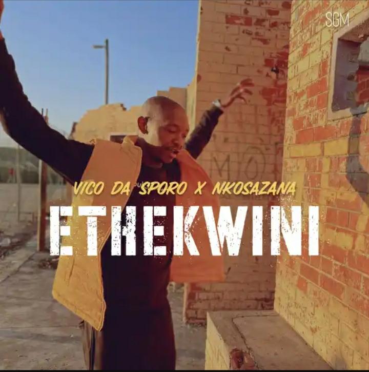 Vico Da Sporo – Ethekwini (ft. Nkosazana)