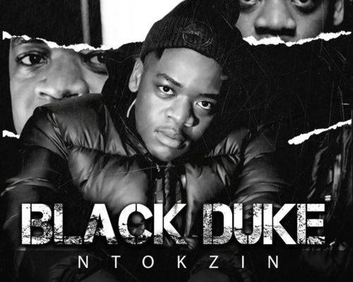 Ntokzin – Black Duke Album