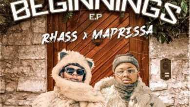 EP: Rhass & Mapressa – 2 New Beginnings