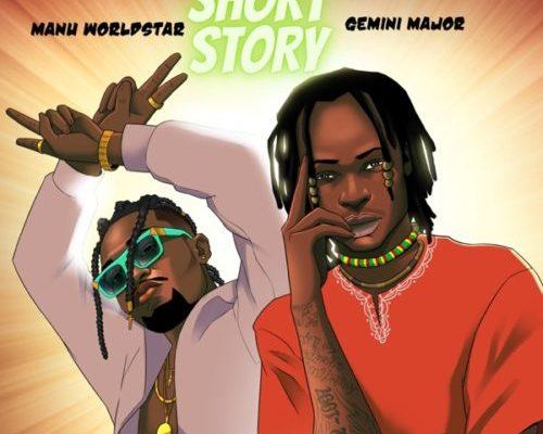 Manu Worldstar & Gemini Major – Short Story