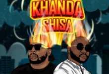 Sizwe Alakine & DJ Maphorisa - Khanda Shisa