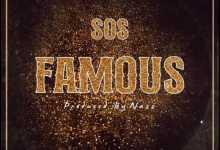 Big Xhosa – Famous ft. SOS