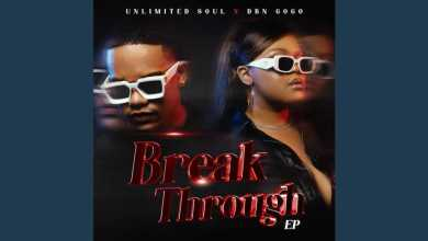 "DBN Gogo & Unlimited Soul ""Break Through"" EP Review"