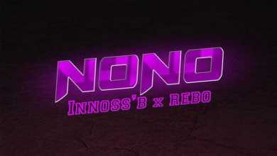 Innoss'B – No No Ft. Rebo