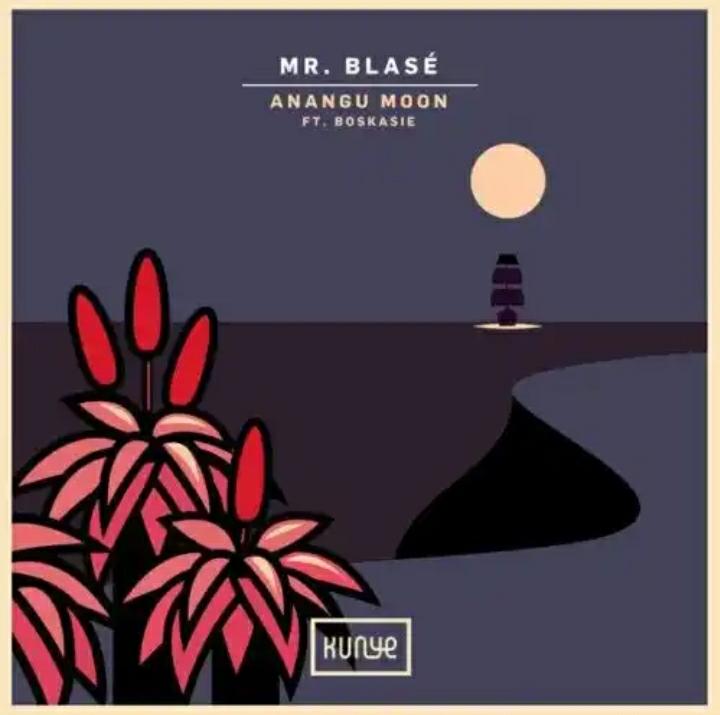 Mr. Blasé – Anangu Moon Ft. Boskasie