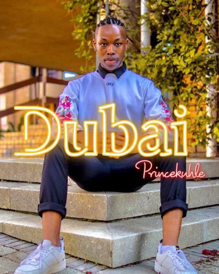 PrinceKuhle – Dubai
