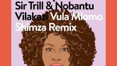 Musa Keys & Shimza – Vula Mlomo (Shimza Remix) Ft. Sir Trill & Nobantu Vilakazi