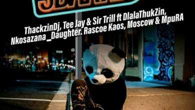 ThackzinDJ, Tee Jay, Sir Trill – Sdakwa Ft. Dlala Thukzin, Nkosazana Daughter, Rascoe Kaos & Mpura