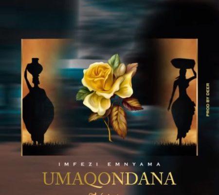Imfezi Emnyama – uMaqondana ft. Lindough