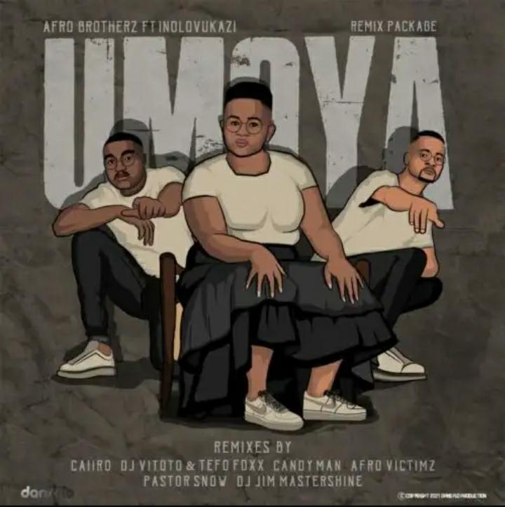 Afro Brotherz & Indlovukazi – Umoya (Remix Package)