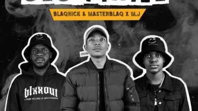 Blaqnick, Masterblaq & M.J – Ses'fikile (ft. Mellow & Sleazy)