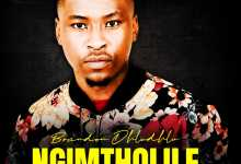 Brandon Dhludhlu - Ngimtholile ft. Zama Khumalo