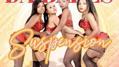 Da Babes – Suspension