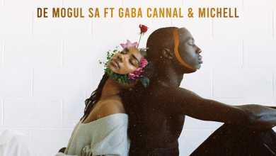 De Mogul SA – MaLavo Ft. Gaba Cannal & Michell