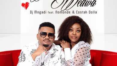 DJ Mngadi – Wena Wedwa ft. Nomonde & Costah Dolla
