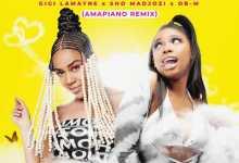 Gigi Lamayne & Sho Madjozi ft. OBM – Sosobala (Amapiano Remix)